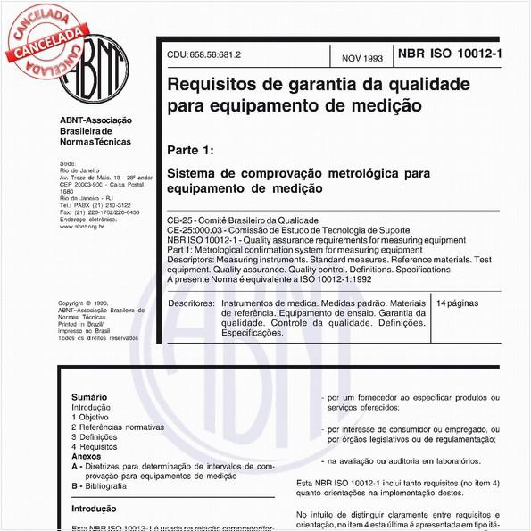 Requisitos de garantia da qualidade para equipamento de medição - Parte 1: Sistema de comprovação metrológica para equipamento de medição