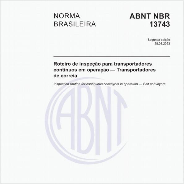 Roteiro de inspeção para transportadores contínuos em operação - Transportadores de correia