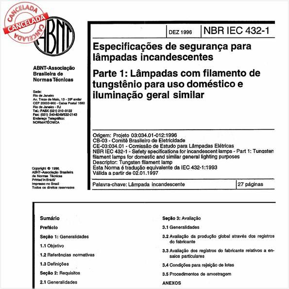 Especificações de segurança para lâmpadas incandescentes - Parte 1: Lâmpadas com filamento de tungstênio para uso doméstico e iluminação geral similar