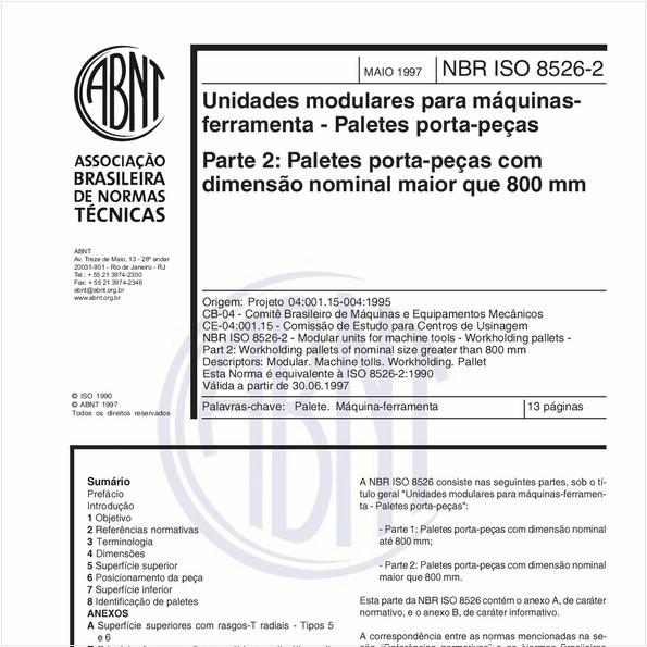 Unidades modulares para máquinas - Ferramentas - Paletes porta-peças - Parte 2: Paletes porta-peças com dimensão nominal maior que 800 mm