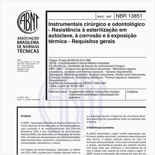 Instrumentais cirúrgico e odontológico - Resistência à esterilização em autoclave, à corrosão e à exposição térmica - Requisitos gerais
