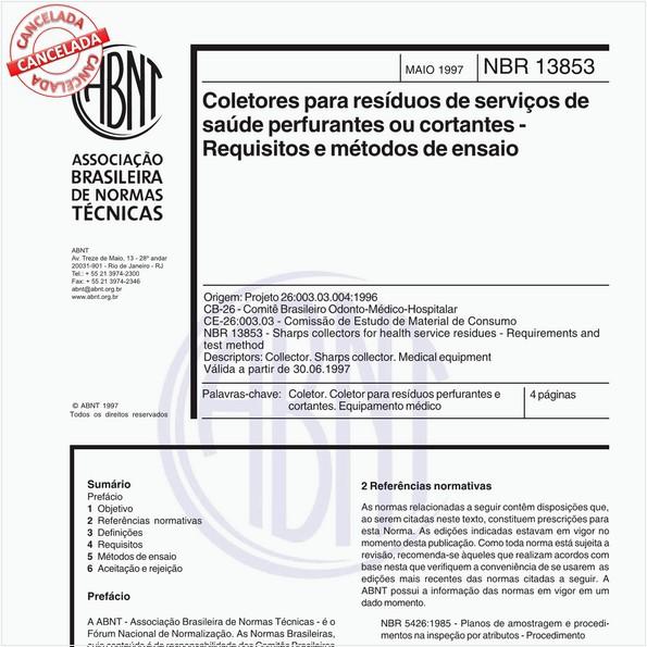Coletores para resíduos de serviços de saúde perfurantes ou cortantes - Requisitos e métodos de ensaio