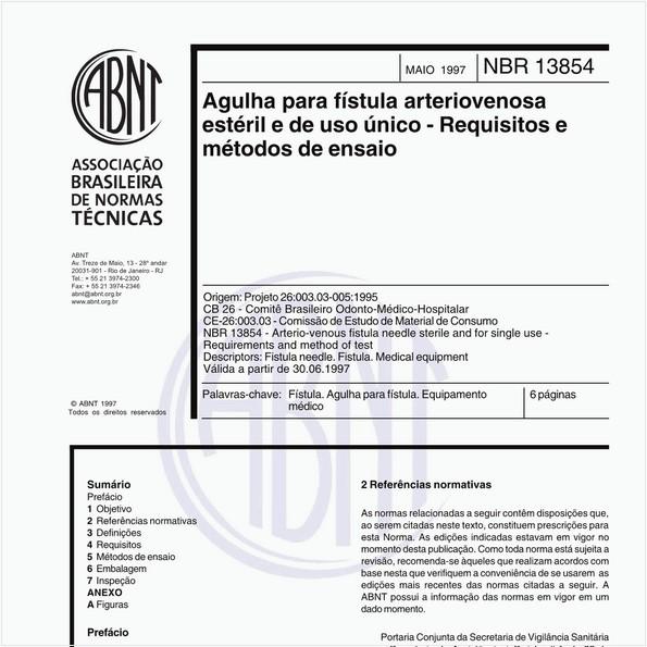 Agulha para fístula arteriovenosa estéril e de uso único - Requisitos e métodos de ensaio
