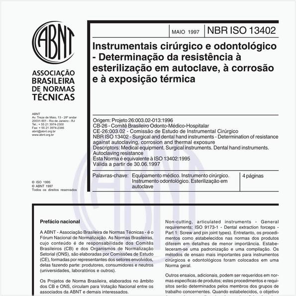 Instrumentais cirúrgico e odontológico - Determinação da resistência à esterilização em autoclave, à corrosão e à exposição térmica