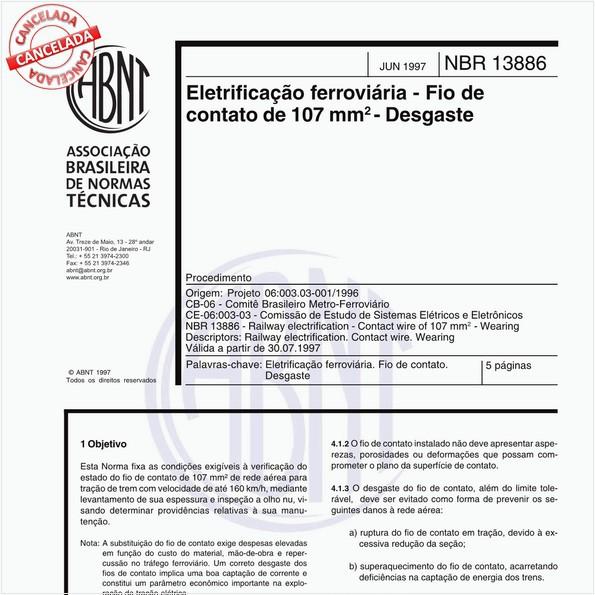 Eletrificação ferroviária - Fio de contato de 107 mm quadrado - Desgaste - Procedimento