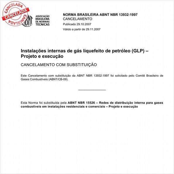 Instalações internas de gás liquefeito de petróleo (GLP) - Projeto e execução