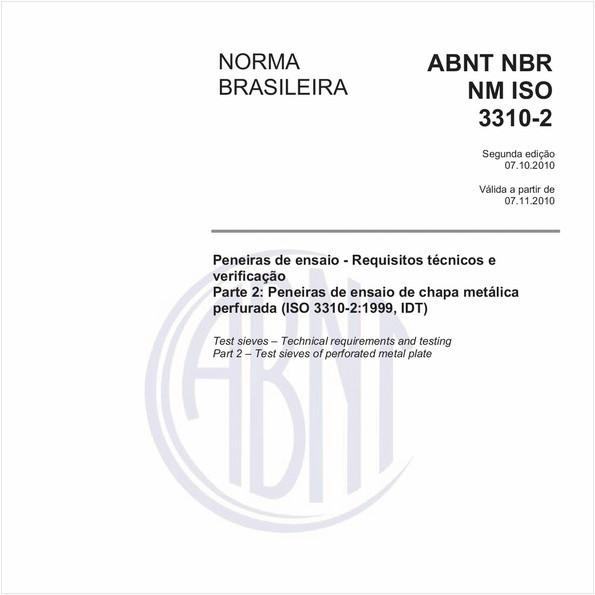 Peneiras de ensaio - Requisitos técnicos e verificação - Parte 2: Peneiras de ensaio de chapa metálica perfurada (ISO 3310-2:1999, IDT)