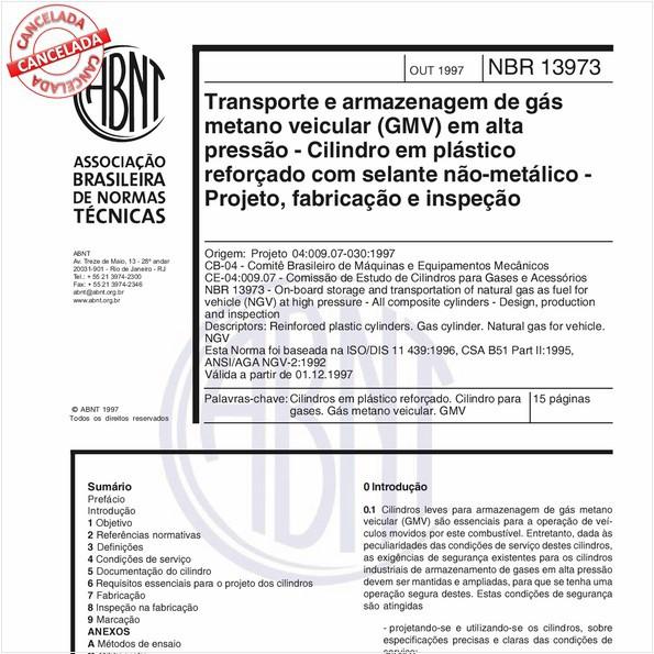 Transporte e armazenagem de gás metano veicular (GMV) em alta pressão - Cilindro em plástico reforçado com selante não-metálico - Projeto, fabricação e inspeção
