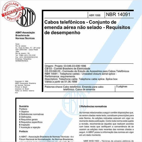 Cabos telefônicos - Conjunto de emenda aérea não selado - Requisitos de desempenho