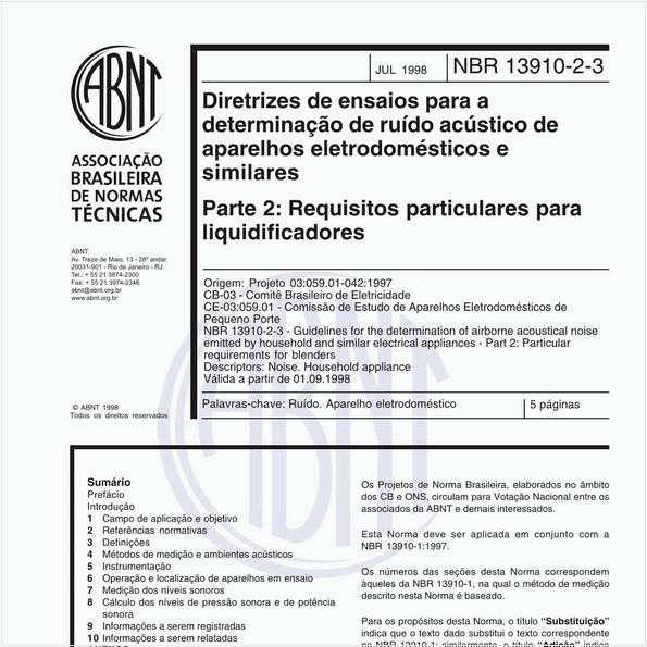 Diretrizes de ensaios para a determinação de ruído acústico de aparelhos eletrodomésticos e similares - Parte 2: Requisitos particulares para liquidificadores
