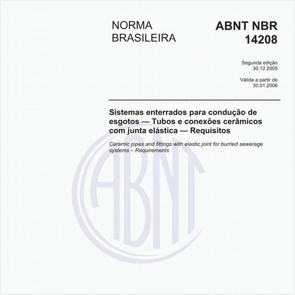 Sistemas enterrados para condução de esgotos - Tubos e conexões cerâmicos com junta elástica - Requisitos