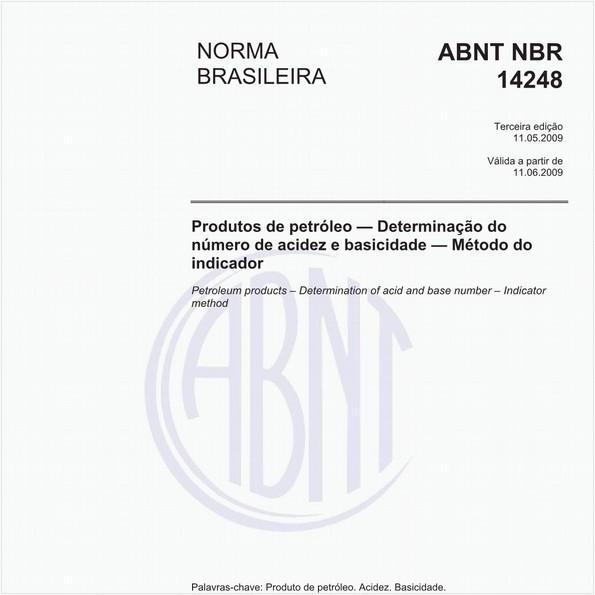 Produtos de petróleo - Determinação do número de acidez e de basicidade - Método do indicador