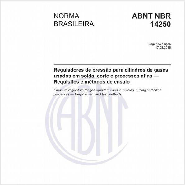Reguladores de pressão para cilindros de gases usados em solda, corte e processos afins - Requisitos e métodos de ensaio