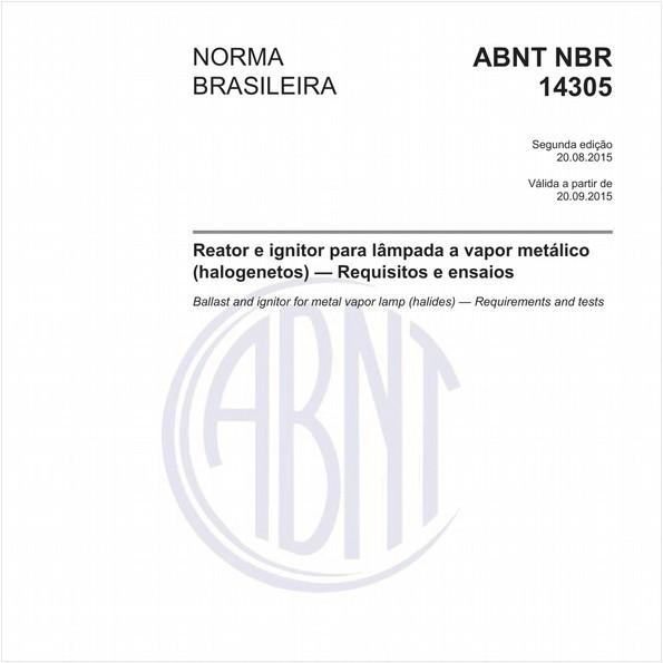 Reator e ignitor para lâmpada a vapor metálico (halogenetos) - Requisitos e ensaios