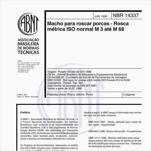 Macho para roscar porcas - Rosca métrica ISO normal M 3 até M 68