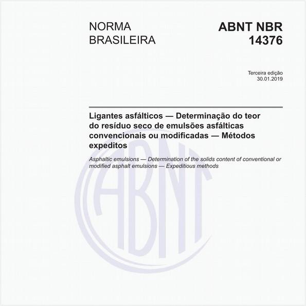 Ligantes asfálticos - Determinação do teor do resíduo seco de emulsões asfálticas convencionais ou modificadas - Métodos expeditos