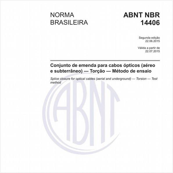 Conjunto de emenda para cabos ópticos (aéreo e subterrâneo) - Torção - Método de ensaio