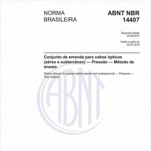 Conjunto de emenda para cabos ópticos (aéreo e subterrâneo) - Pressão - Método de ensaio