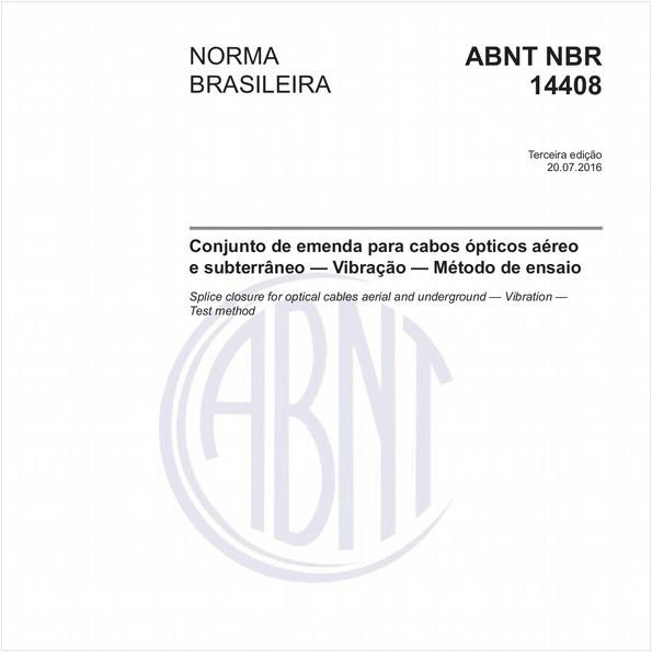 Conjunto de emenda para cabos ópticos aéreo e subterrâneo — Vibração — Método de ensaio