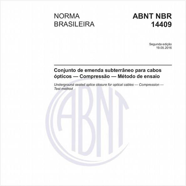 Conjunto de emenda subterrâneo para cabos ópticos - Compressão - Método de ensaio