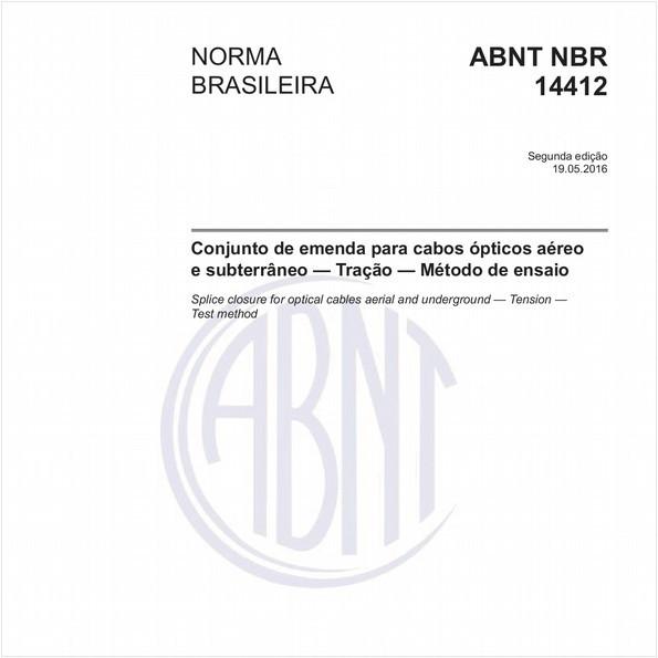 Conjunto de emenda para cabos ópticos aéreo e subterrâneo - Tração - Método de ensaio