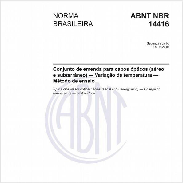 Conjunto de emenda para cabos ópticos (aéreo e subterrâneo) - Variação de temperatura - Método de ensaio