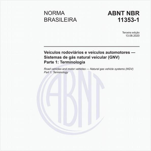 Veículos rodoviários e veículos automotores — Sistemas de gás natural veicular (GNV) - Parte 1: Terminologia