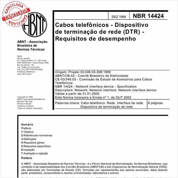 Cabos telefônicos - Dispositivo de terminação de rede (DTR) - Requisitos de desempenho