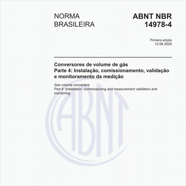 Conversores de volume de gás - Parte 4: Instalação, comissionamento, validação e monitoramento da medição