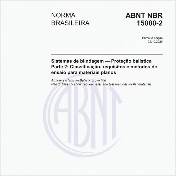 Sistemas de blindagem — Proteção balística - Parte 2: Classificação, requisitos e métodos de ensaio para materiais planos