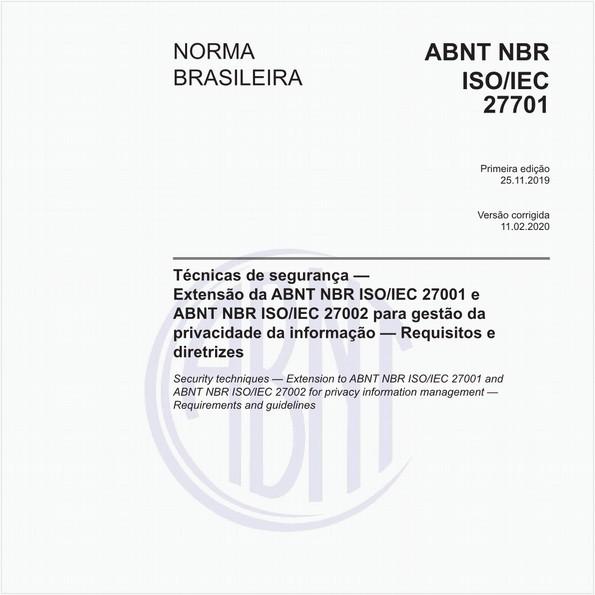 Técnicas de segurança — Extensão da ABNT NBR ISO/IEC 27001 e ABNT NBR ISO/IEC 27002 para gestão daprivacidade da informação — Requisitos e diretrizes