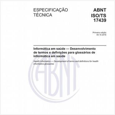 ABNT ISO/TS17439 de 10/2016