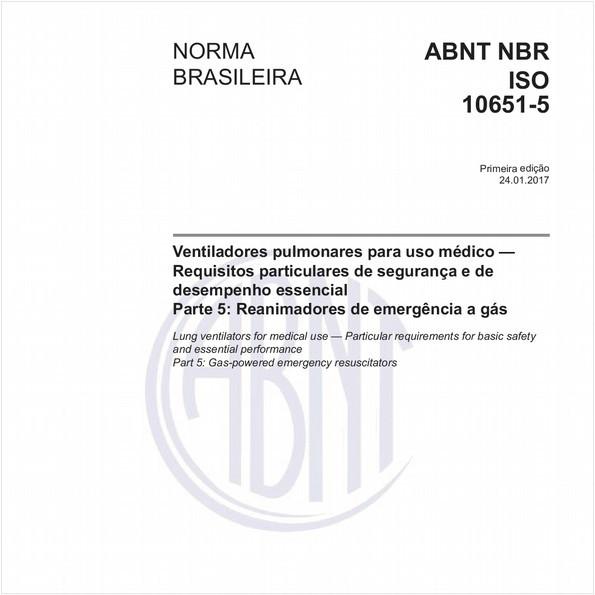 Ventiladores pulmonares para uso médico — Requisitos particulares de segurança e de desempenho essencial - Parte 5: Reanimadores de emergência a gás