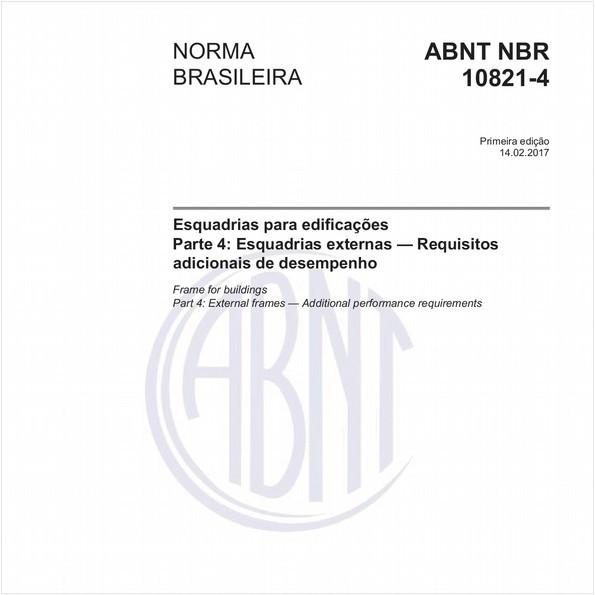 Esquadrias para edificaçoes - Parte 4: Esquadrias externas - Requisitos adicionais de desempenho