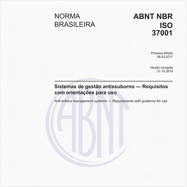 Sistemas de gestão antissuborno - Requisitos com orientações para uso