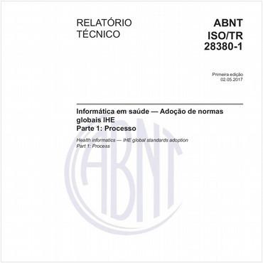 ABNT ISO/TR28380-1 de 05/2017
