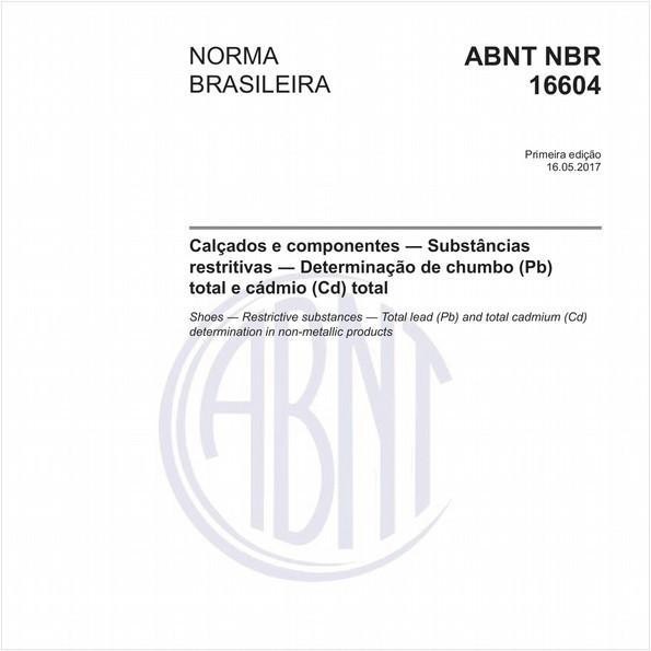 Calçados e componentes - Substâncias restritivas - Determinação de chumbo (Pb) total e cádmio (Cd) total