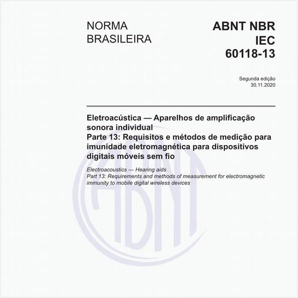 Eletroacústica - Aparelhos de amplificação sonora individual - Parte 13: Requisitos e métodos de medição para imunidade eletromagnética para dispositivos digitais móveis sem fio