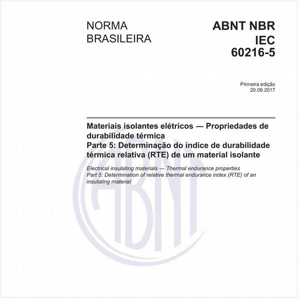 Materiais isolantes elétricos - Propriedades de durabilidade térmica - Parte 5: Determinação do índice de durabilidade térmica relativa (RTE) de um material isolante