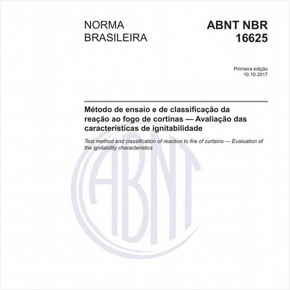Método de ensaio e de classificação da reação ao fogo de cortinas - Avaliação das características de ignitabilidade