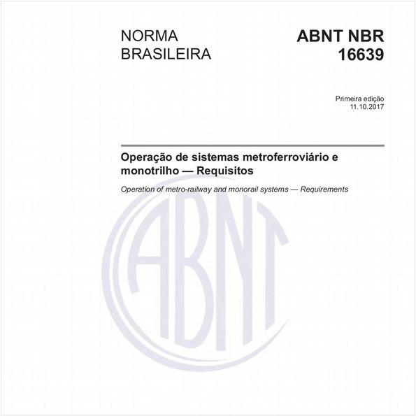 Operação de sistemas metroferroviário e monotrilho - Requisitos