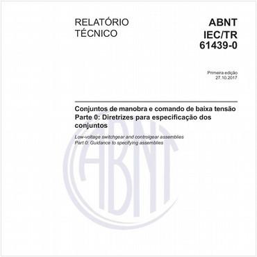 ABNT IEC/TR61439-0 de 10/2017