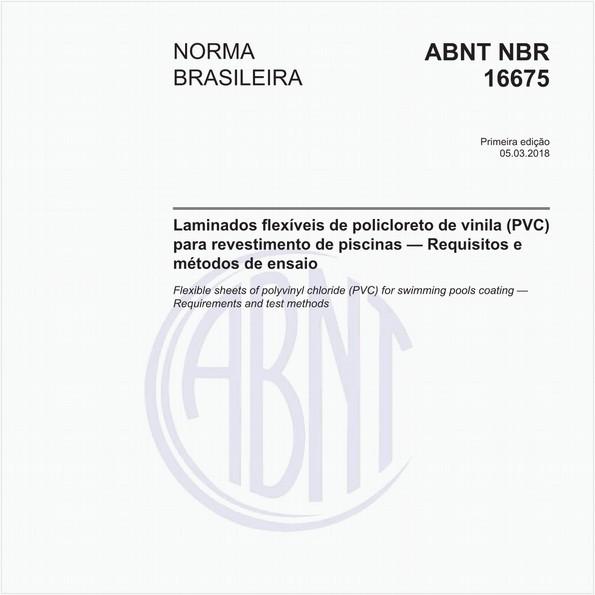 Laminados flexíveis de policloreto de vinila (PVC) para revestimento de piscinas - Requisitos e métodos de ensaio