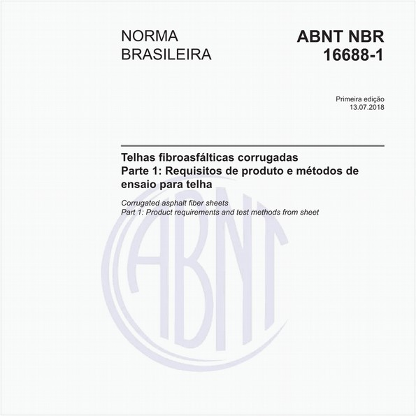 Telhas fibroasfálticas corrugadas - Parte 1: Requisitos de produto e métodos de ensaio para telha