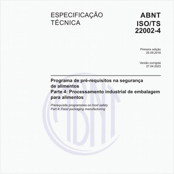 Programa de pré-requisitos na segurança de alimentos - Parte 4: Processamento industrial de embalagem para alimentos
