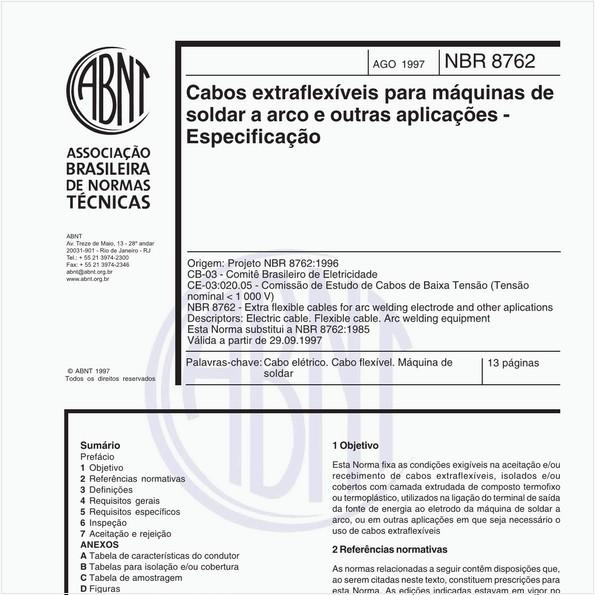 Cabos extraflexíveis para máquinas de soldar a arco e outras aplicações - Especificação