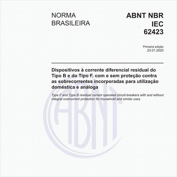 Dispositivos à corrente diferencial residual do Tipo B e do Tipo F, com e sem proteção contra as sobrecorrentes incorporadas para utilização doméstica e análoga