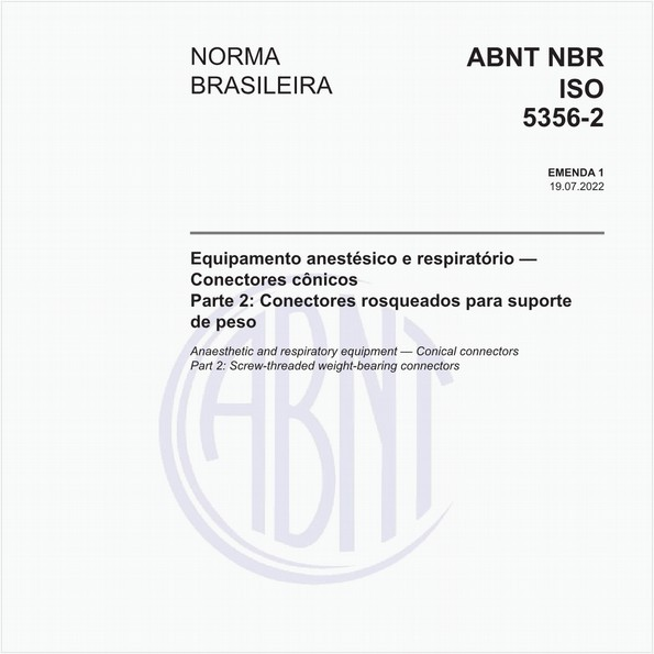 Equipamento anestésico e respiratório - Conectores cônicos - Parte 2: Conectores rosqueados para suporte de peso