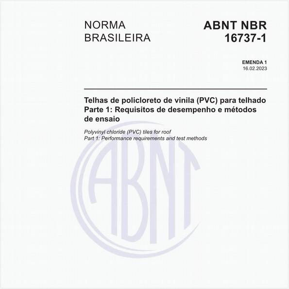 Telhas de policloreto de vinila (PVC) para telhado - Parte 1: Requisitos de desempenho e métodos de ensaio
