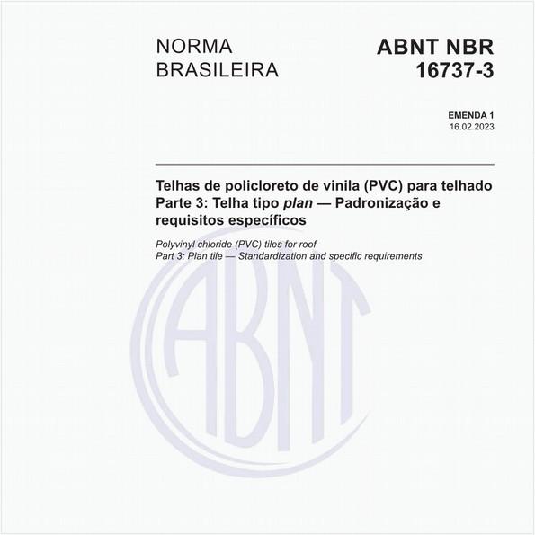 Telhas de policloreto de vinila (PVC) para telhado - Parte 3: Telha tipo plan - Padronização e requisitos específicos